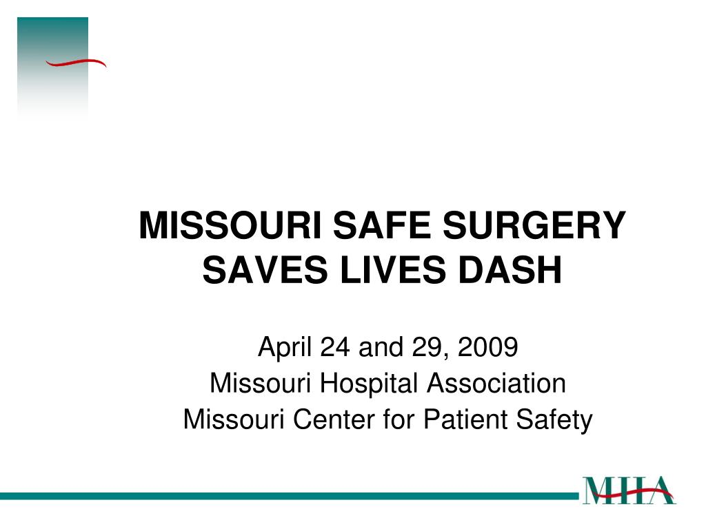 missouri safe surgery saves lives dash l.