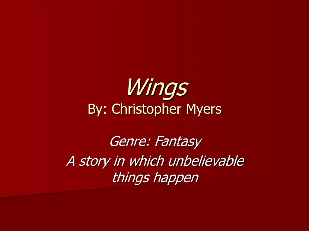 wings by christopher myers l.