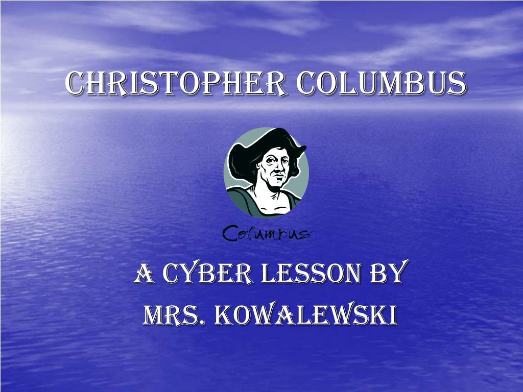 christopher columbus l.