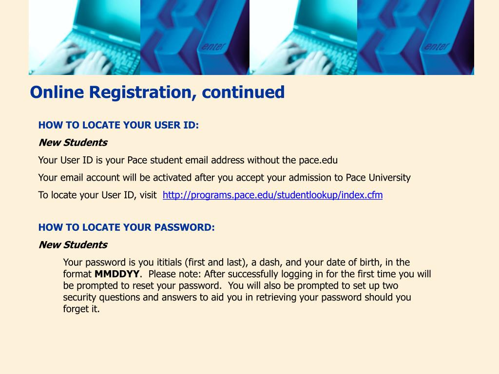 Online Registration, continued