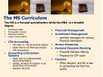 the ms curriculum