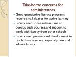 take home concerns for administrators