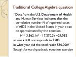 traditional college algebra question
