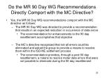 do the mr 90 day wg recommendations directly comport with the mc directive