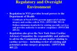 regulatory and oversight environment