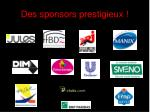 des sponsors prestigieux