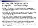 low and no cost options public recognition statewide campaign