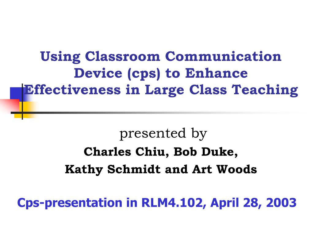 using classroom communication device cps to enhance effectiveness in large class teaching l.