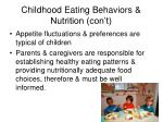 childhood eating behaviors nutrition con t