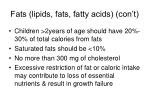 fats lipids fats fatty acids con t