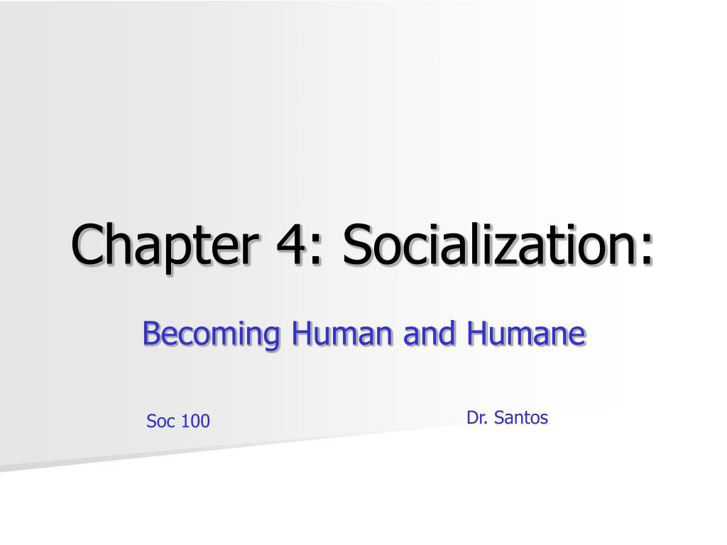 chapter 4 socialization l.