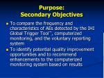 purpose secondary objectives