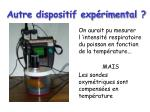autre dispositif exp rimental