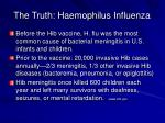 the truth haemophilus influenza