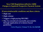 new cms regulations effective 10 08 changes to inpatient prospective payment system