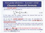 non polar dielctrics lorentz s field clausius massotti formula