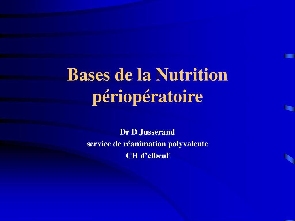 bases de la nutrition p riop ratoire l.