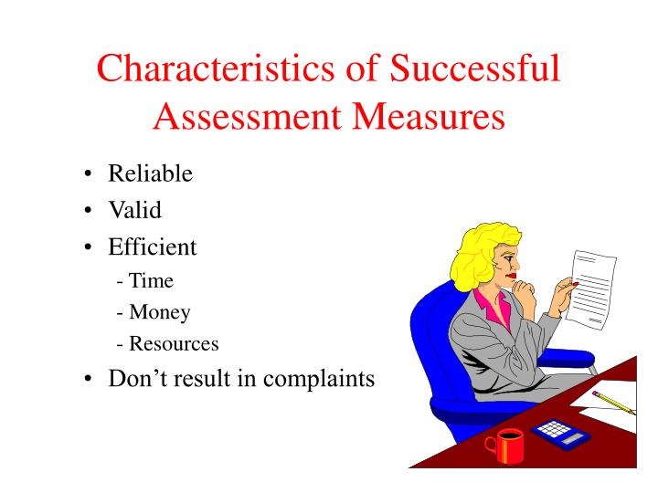 characteristics of successful assessment measures n.