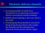 electronic delivery channels
