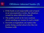 offshore internet banks 3