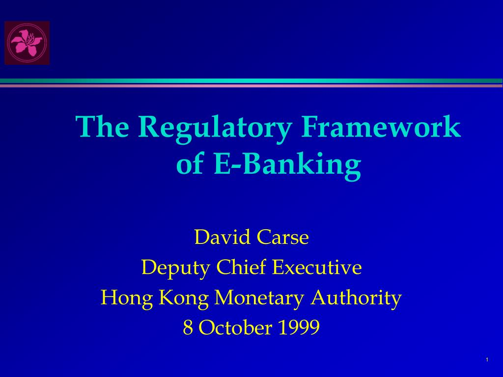 the regulatory framework of e banking l.