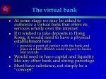 the virtual bank