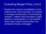evaluating merger policy cont d
