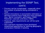 implementing the ssnip test cont d