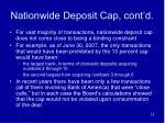 nationwide deposit cap cont d