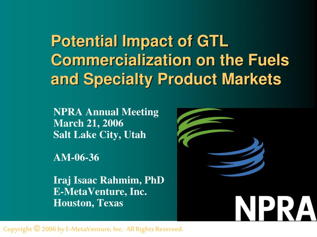 potential impact of gtl commercialization on the fuels and specialty product markets l.