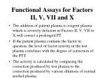 functional assays for factors ii v vii and x20