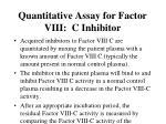 quantitative assay for factor viii c inhibitor38
