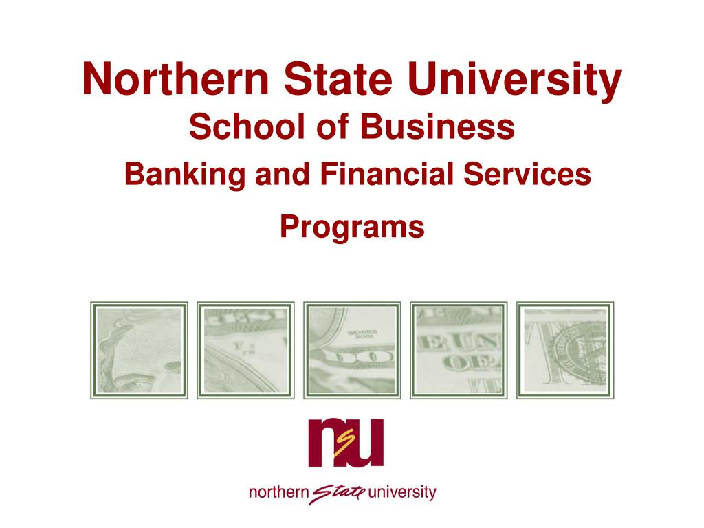 northern state university school of business banking and financial services programs l.