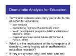dramatistic analysis for education