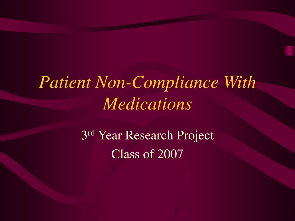 patient non compliance with medications l.