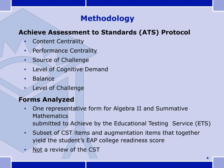 Achieve Assessment to Standards (ATS) Protocol