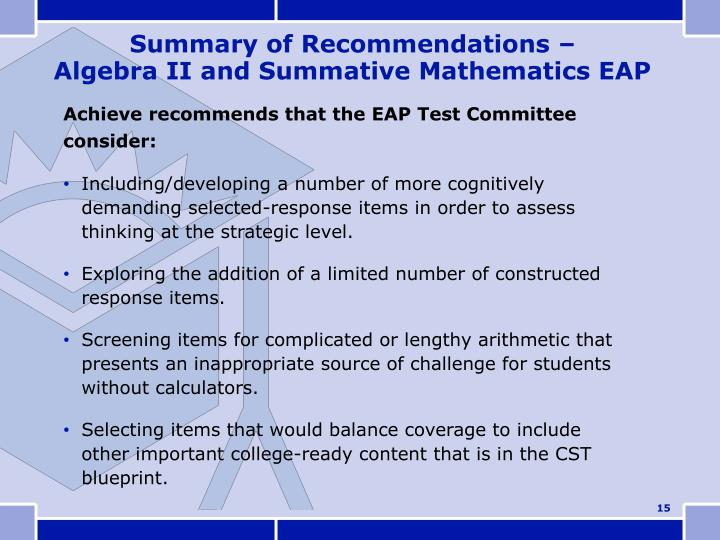 Achieve recommends that the EAP Test Committee consider: