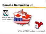 remote computing i