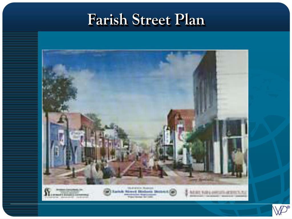 Farish Street Plan