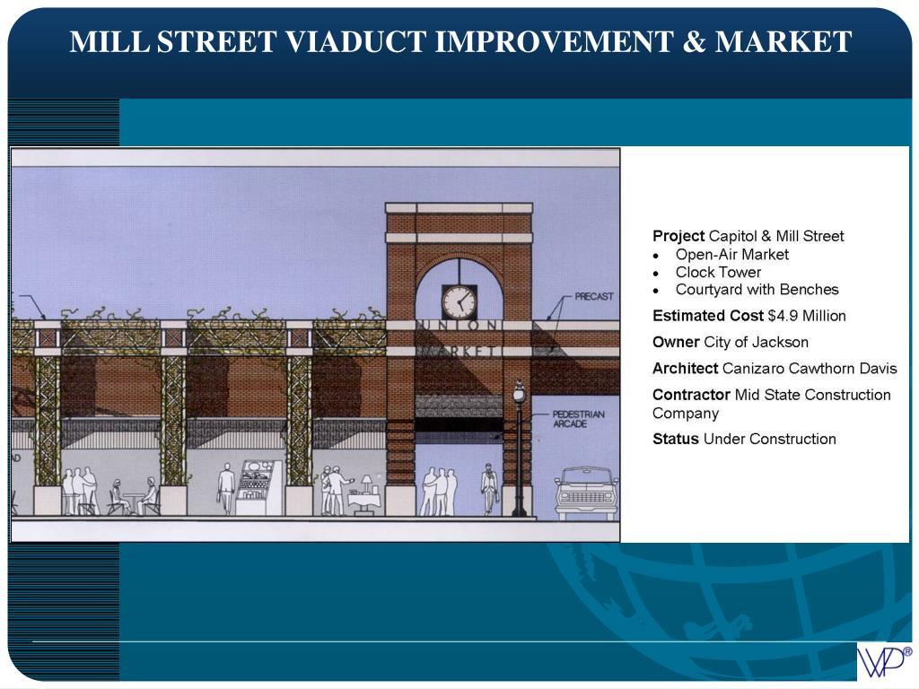 MILL STREET VIADUCT IMPROVEMENT & MARKET
