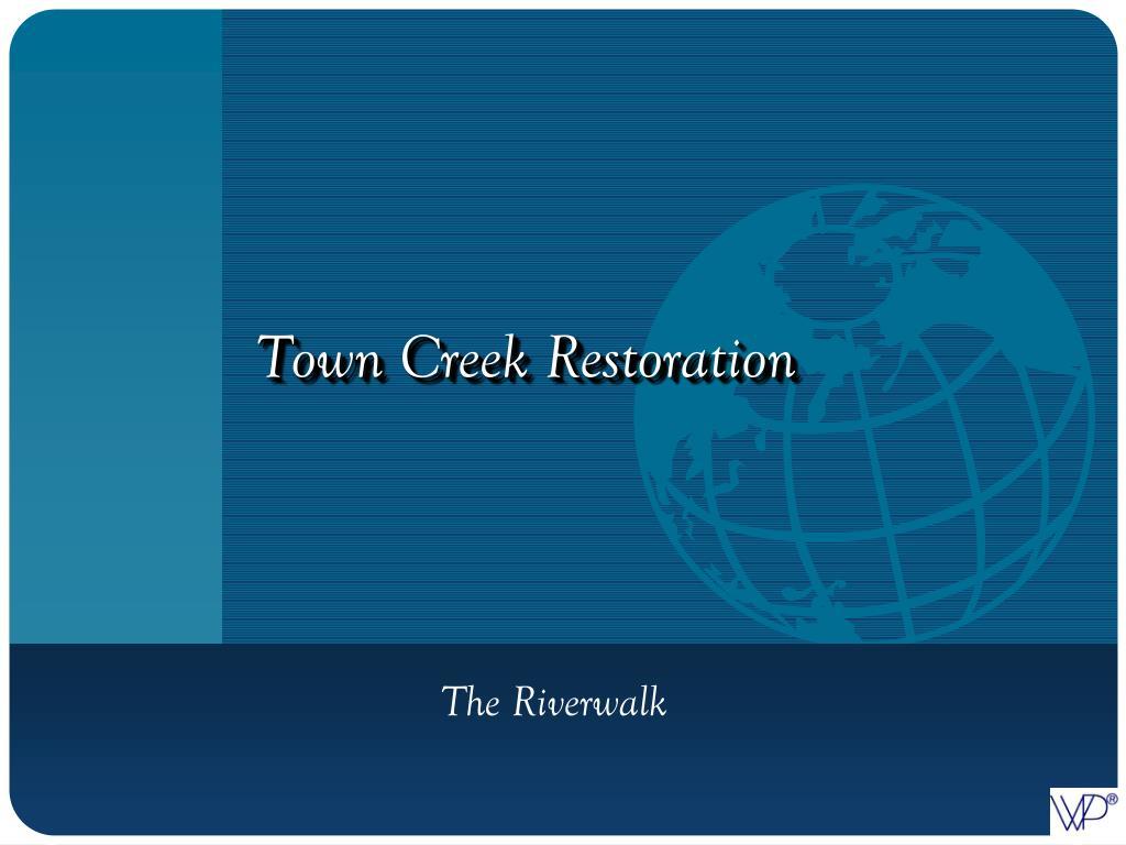 Town Creek Restoration