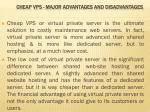 cheap vps major advantages and disadvantages