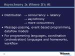 asynchrony is where it s at