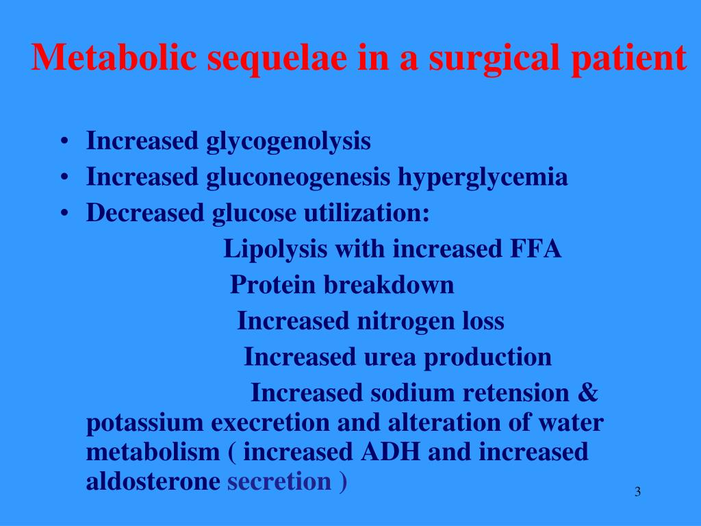 Metabolic sequelae in a surgical patient