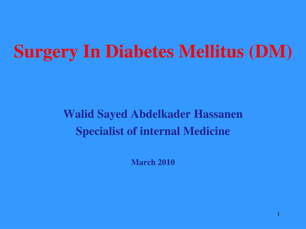surgery in diabetes mellitus dm l.
