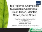 biopreferred champions sustainable operations clean green maintain green serve green