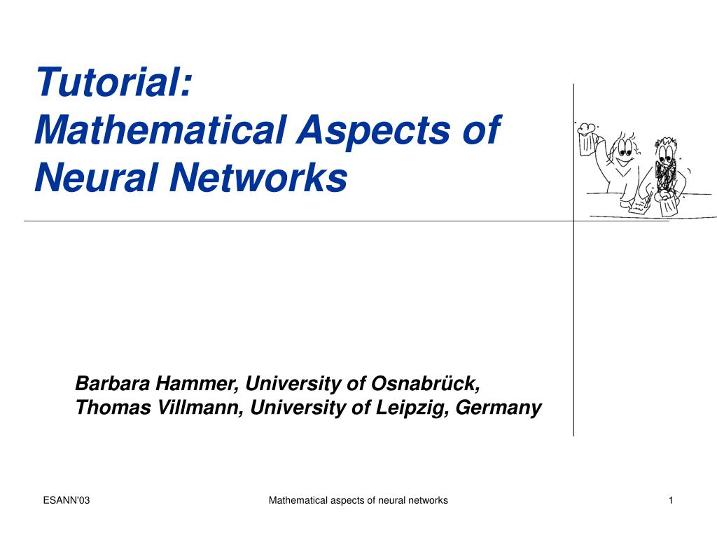 PPT - Tutorial: Mathematical Aspects of Neural Networks