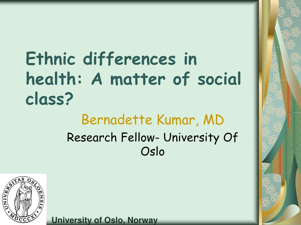 ethnic differences in health a matter of social class l.