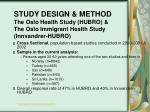 study design method the oslo health study hubro the oslo immigrant health study innvandrer hubro