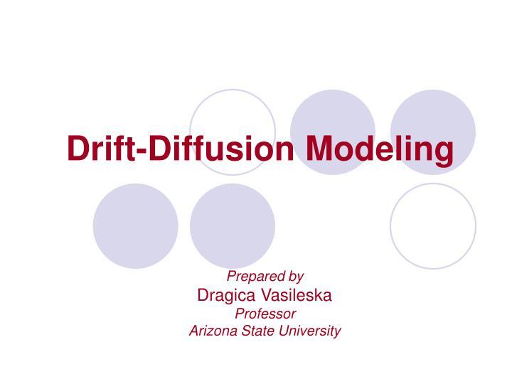 drift diffusion modeling n.